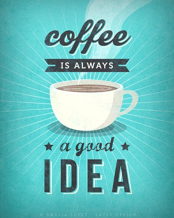 Pít kávu je vždy dobrý nápad